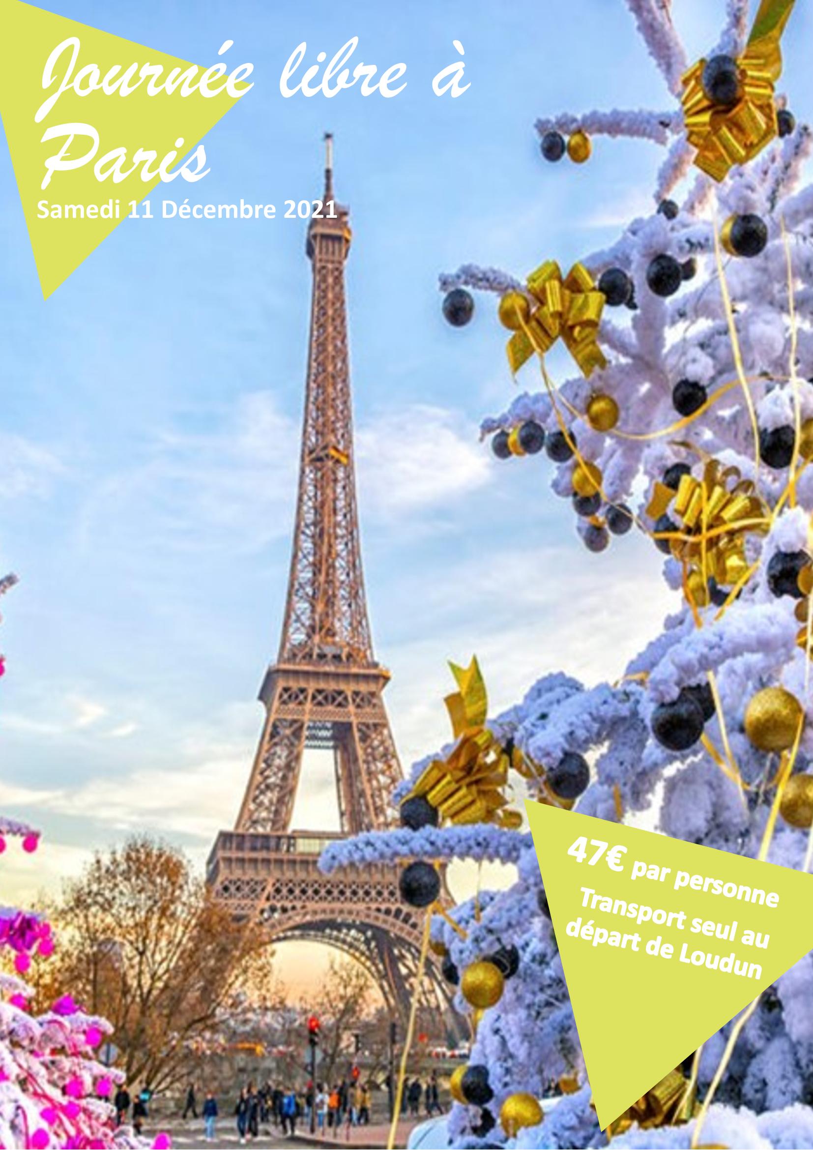Journée libre à Paris // Fêtes de Noël // 11 décembre 2021 = 47€