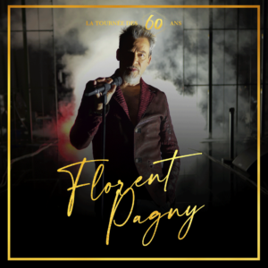 Florent Pagny // Grand Hall Tours // 25 janvier 2022 = 93€