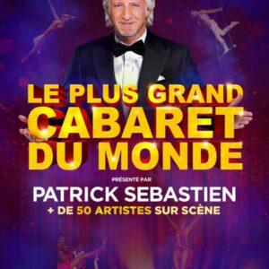 Patrick Sébastien présente «Le plus grand cabaret du Monde» // Grand Hall Tours // 23 décembre 2021 = 104€